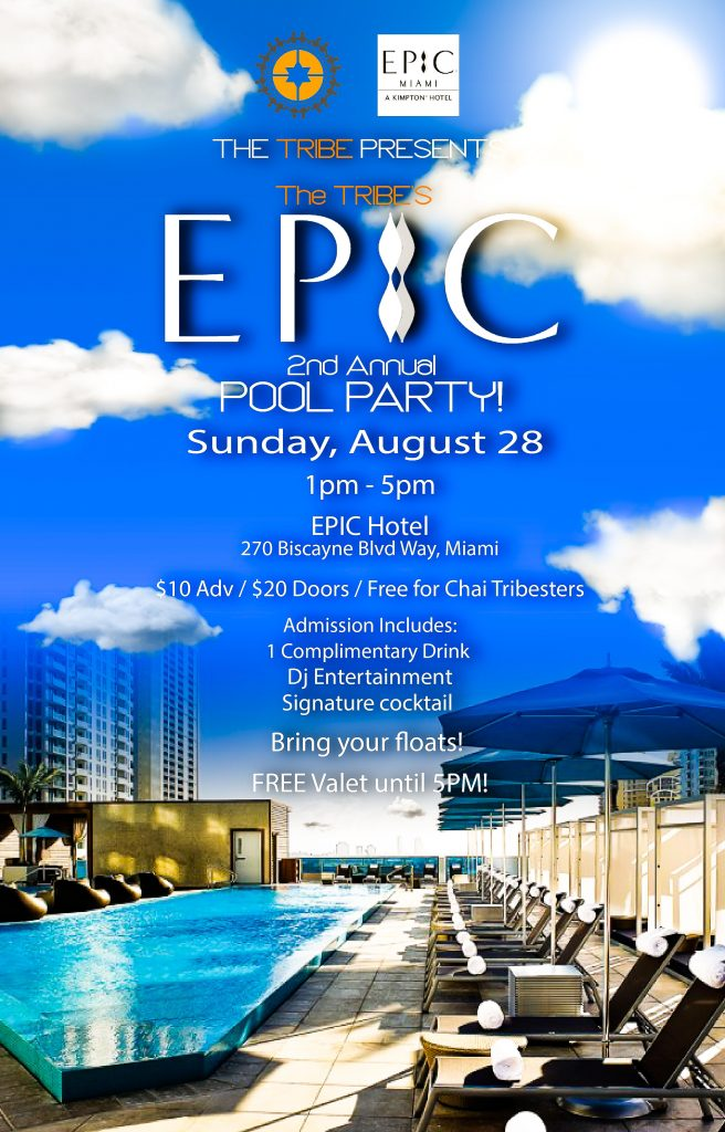 The Tribe's 2nd Annual EPIC Pool Party @ EPIC Hotel | Miami | Florida | United States